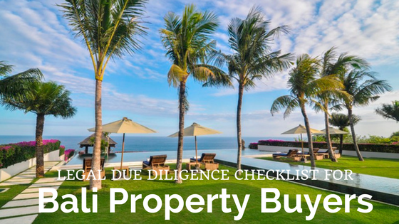 Legal Due Diligence Checklist for Bali Property Buyers
