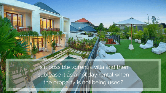 Subletting Rented Property in Bali