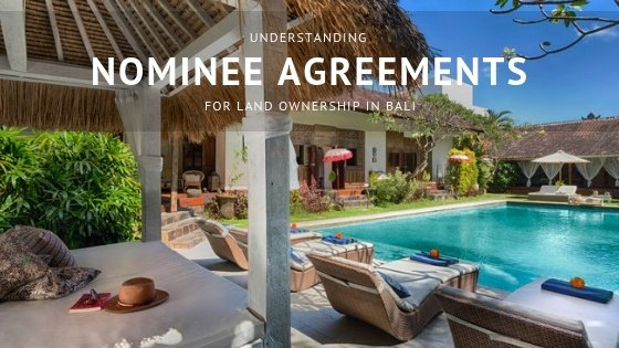 Understanding Nominee agreements for land ownership in Bali
